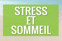 Anti-stress et sommeil